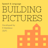 Speech and Language Building Pictures