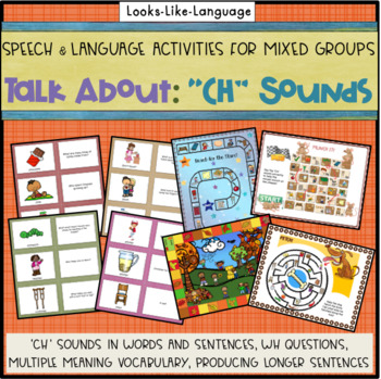 Speech and Language Therapy Activities for Mixed Groups Using CH Sounds