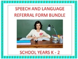 Speech and Language Checklist Referral Form Bundle K - 2