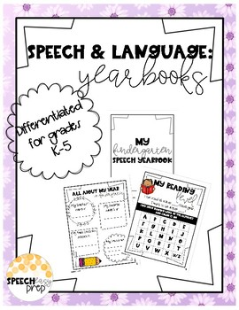 Speech and Language End of the Year Activity: Yearbooks/Year in Review