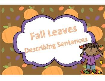 Speech and Language Fall Leaves Describing Sentences