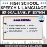 Speech and Language High School IEP Goal Bank