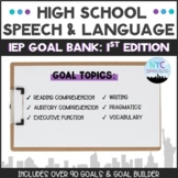 Speech and Language High School IEP Goal Bank-1st Edition