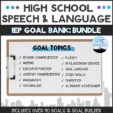 Speech and Language High School IEP Goal Bank-Bundle