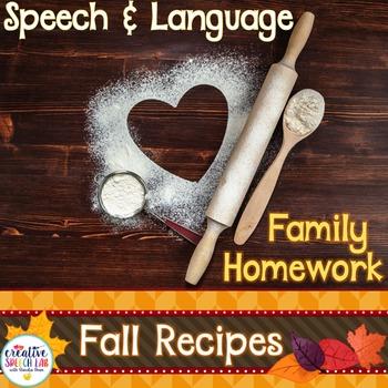 Speech and Language Homework Cookbook: Fall Family Recipes