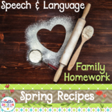 Speech and Language Homework Cookbook: Spring Family Recipes