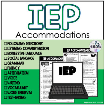 Iep Planning Accommodations Modifications Smart Kids >> Speech And Language Iep Accommodations For All Students By Peg Hutson