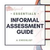 Speech and Language Informal Assessment Guide