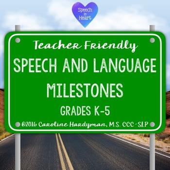 Speech and Language Milestones for Grades K-5: Teacher Friendly