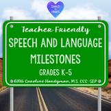 Speech and Language Milestones Grades K-5: Teacher Friendly