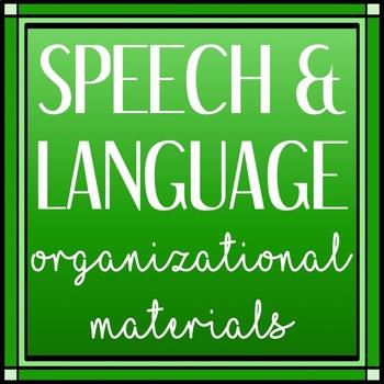 Speech and Language Organizational Materials