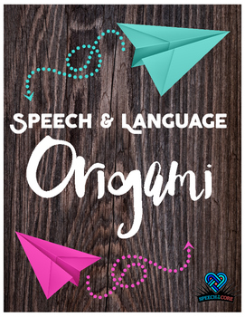 Speech and Language Origami