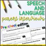 Speech and Language Parent Interviews {Preschool Edition}