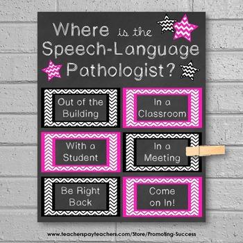 Where is the Speech Language Pathologist Door Sign, Pink SLP Posters