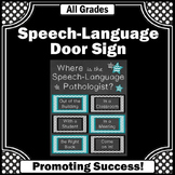 Where is the Speech Language Pathologist Door Sign Teal Black NOT EDITABLE