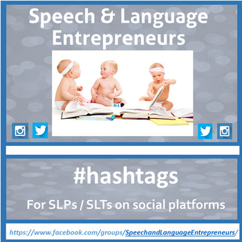 Speech and Language Pathologist / Therapists - Hashtags for Twitter & Instagram