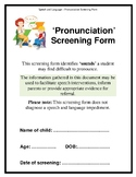 Speech and Language - Pronunciation Screening Form and Booklet