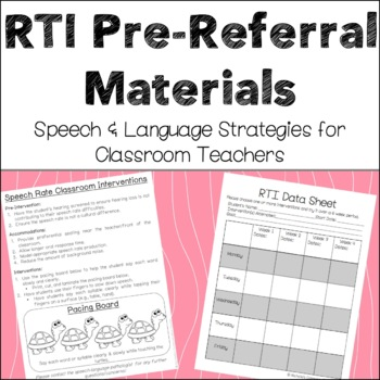 Speech & Language RTI - Pre-referral Classroom Interventions