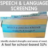 Speech and Language Screening Pre-K through 5th Grade