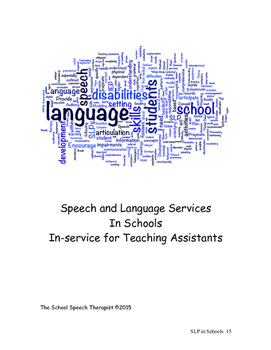 Speech and Language Services In Schools In-service for Teaching Assistants