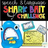 Speech and Language Shark Bait Challenge - Includes both P