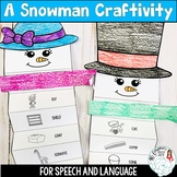 Winter Speech and Language Craftivity: Snowman
