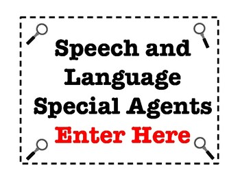Speech and Language Special Agent Sign