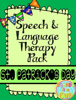 Speech and Language Therapy Pack:  St. Patrick's Day