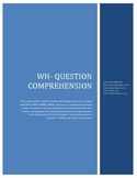 Speech and Language Therapy-WH- QUESTION COMPREHENSION