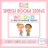 Speech and Language Welcome/Rules Signs