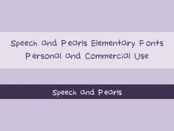 Speech and Pearls Elementary Fonts- for Personal and Commercial Use