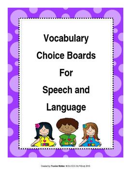 Speech and Vocabulary Choice Board