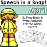 Speech in a Snap April: No Prep Activities for the Entire Month!