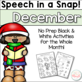 Speech in a Snap December: No Prep Activities for the Entire Month!