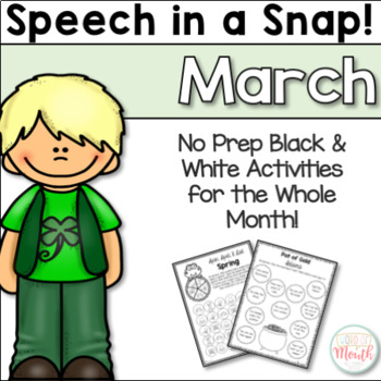 Speech in a Snap March: No Prep Activities for the Entire Month!