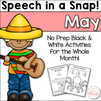 Speech in a Snap May: No Prep Activities for the Entire Month!