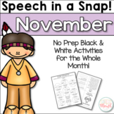 Speech in a Snap November: No Prep Activities for the Entire Month!
