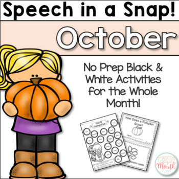 Speech in a Snap October: No Prep Activities for the Entir