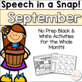Speech in a Snap September: No Prep Activities for the Entire Month!