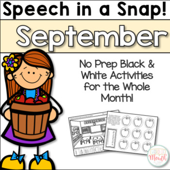 Speech in a Snap September: No Prep Activities for the Ent