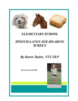 Speech Language Hearing Screen for Elementary School