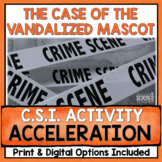 Speed & Acceleration Activity: The Case of the Vandalized Mascot