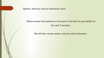 Speed, Acceleration and Velocity Powerpoint Review
