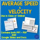 Average Speed and Velocity Notes plus Extras