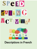 Speed Dating Activity - Adjectives / Descriptions in French