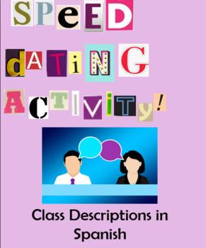 School Schedule / Class Descriptions in Spanish Speed Dating Activity