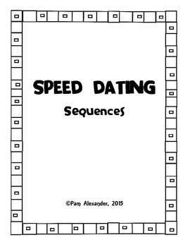 Speed Dating:  Sequences