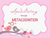 Speed Dating through Metacognition