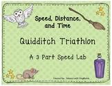 Speed, Distance, and Time Quidditch Triathlon