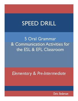 Speed Drill: Oral Grammar and Communication Activities for ESL & EFL